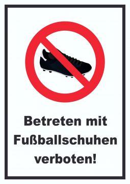 betreten mit fussballschuhen verboten schild stollenschuhe fu ball schuhe. Black Bedroom Furniture Sets. Home Design Ideas
