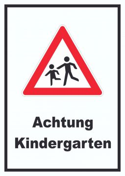 achtung kindergarten schild vorsicht kinder schild. Black Bedroom Furniture Sets. Home Design Ideas